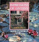 Impressions of Giverny: Monet's World