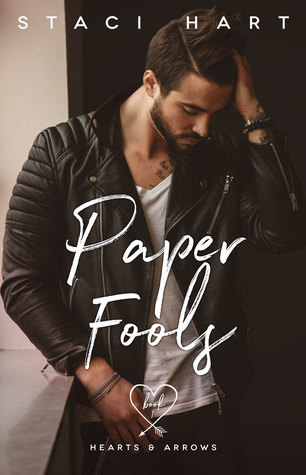 Paper Fools (Hearts and Arrows, #1)