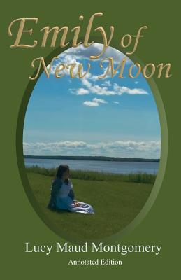 Emily of New Moon: An Annotated Edition with Vintage Photos