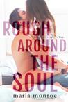 Rough Around the Soul