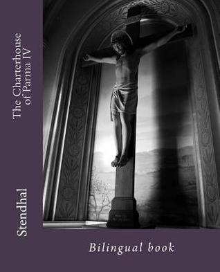 The Charterhouse of Parma IV: Bilingual Book