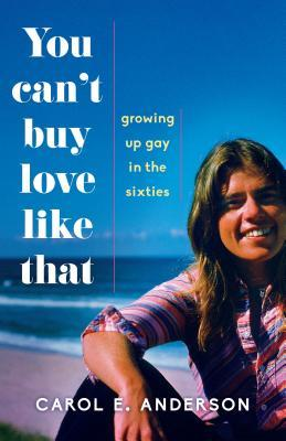 you-can-t-buy-love-like-that-growing-up-gay-in-the-sixties