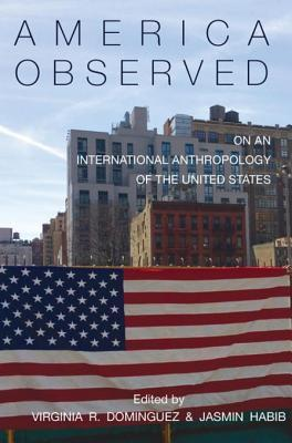 America Observed: On an International Anthropology of the United States
