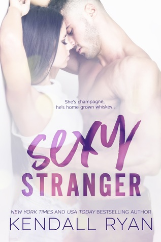 Sexy Stranger (Kendall Ryan)