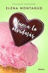 Nunca lo olvidarás (Relato precuela) by Elena Montagud