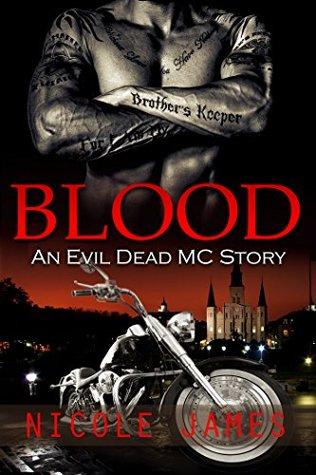 Blood (Evil Dead MC, 7) - Nicole James