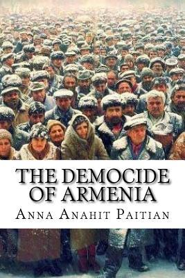 The Democide of Armenia: The Reversal of the Patriarchal Nation