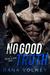 No Good Truth by Dana Volney
