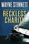 Reckless Charity (Charity Styles Caribbean Thriller #3)