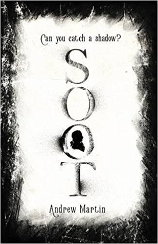 Soot by Andrew Martin