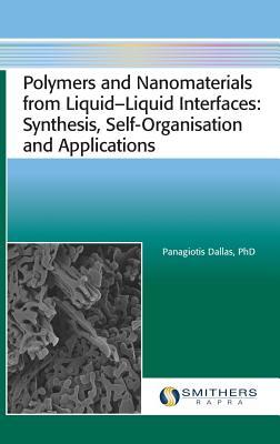 Polymers and Nanomaterials from Liquid‒liquid Interfaces: Synthesis, Self-Organisation and Applications