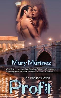 Profit (Book V the Beckett Series) by Mary Martinez