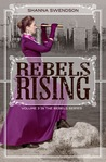 Rebels Rising (Rebel Mechanics, #3)