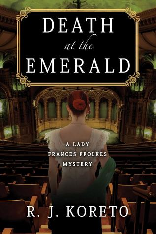 Death at the Emerald by R.J. Koreto