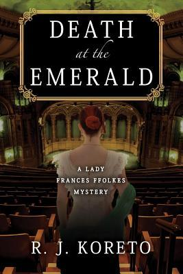 Death at the Emerald (Lady Frances Ffolkes #3)