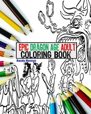 Epic Dragon Age Adult Coloring Book
