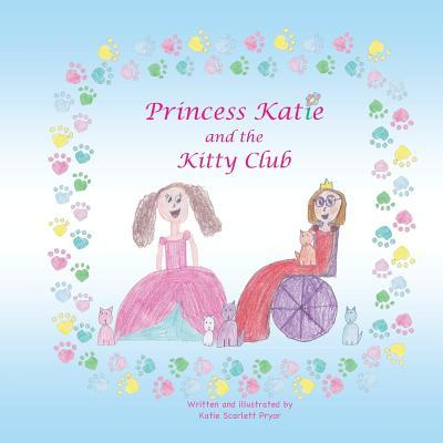 Princess Katie and the Kitty Club