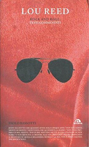 Lou Reed. Rock and roll: Testi commentati