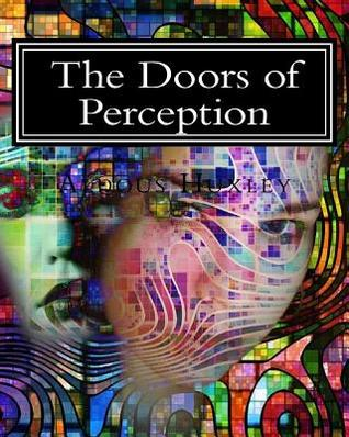 The Doors of Perception: With Illustrated Exercises