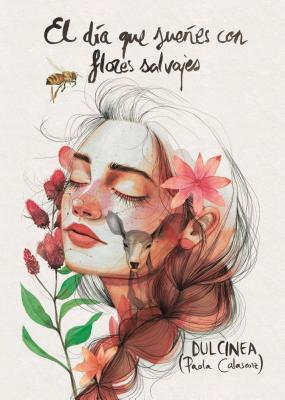 El día que sueñes con flores salvajes (El día que, #1)