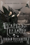 Wicked Treasure (Treasure Chronicles #3)