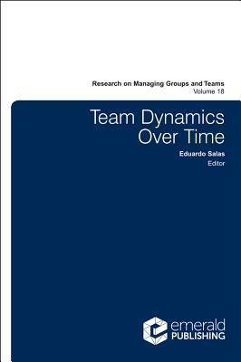 Team Dynamics Over Time