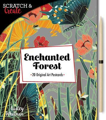Scratch & Create: Enchanted Forest: Includes 20 original art postcards with perforated pages, ready to mail or display