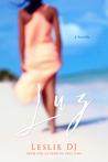 Luz by Leslie D.J.