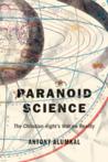 Paranoid Science by Antony Alumkal