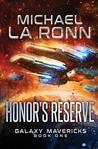 Honor's Reserve (Galaxy Mavericks #1)