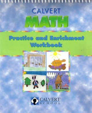 Calvert Math: Practice and Enrichment Workbook - Kindergarten Level
