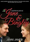 Jane and Bingley (Austen In Love Book 2)