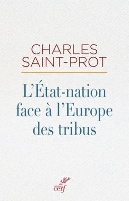 L'Etat-Nation Face A L'Europe Des Tribus