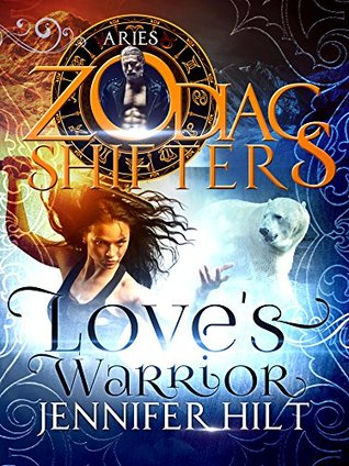 Love's Warrior (Zodiac Shifters, #9)