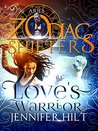 Love's Warrior: Aries (Zodiac Shifters, #9)