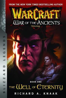 The Well of Eternity (Warcraft: War of the Ancients #1) par Richard A. Knaak