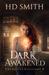 Dark Awakened (The Devil's Assistant, #2)