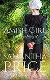 The Amish Girl Who Never Belonged (Amish Misfits #1)
