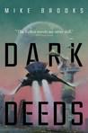 Dark Deeds (Keiko, #3)