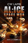 ALICE Space War (Alice, #4)