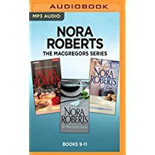 The MacGregors Series: Books 7-9: The Winning Hand, The MacGregor Grooms, The Perfect Neighbor
