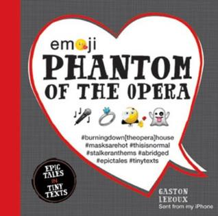 Emoji Phantom of the Opera by Gaston Leroux