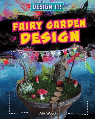 Fairy Garden Design