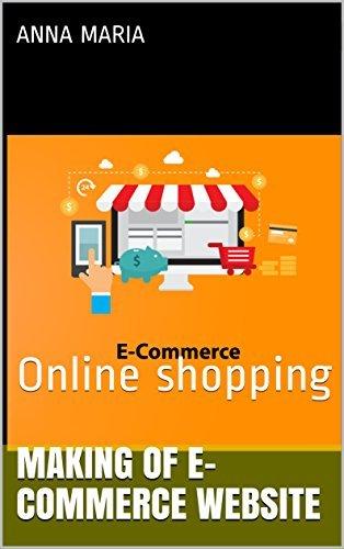 Making of e-commerce website: Online shopping