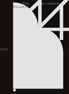 The Documenta 14 Reader