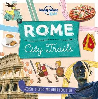 Lonely Planet City Trails - Rome