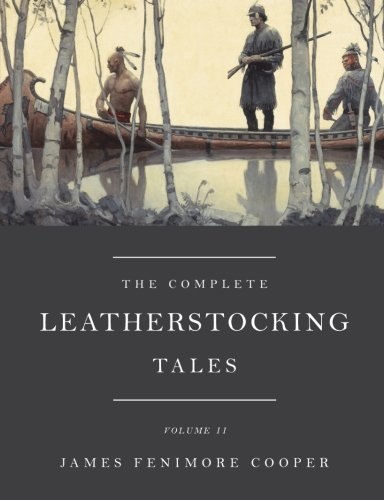 The Complete Leatherstocking Tales, Vol. 2