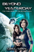 Beyond Yesterday (Beyond Saga, #3)