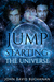 Jump Starting The Universe (Jump Starting the Universe #1)
