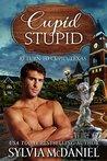 Cupid Stupid(Return To Cupid, Texas Book 1)